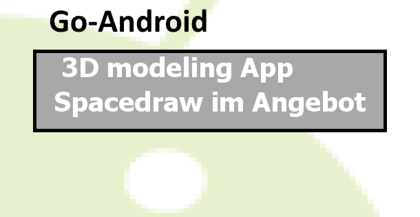 3d Modeling App Spacedraw Im Angebot Forum Software F R